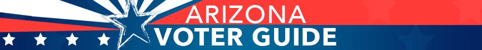 Arizona Voter Guide