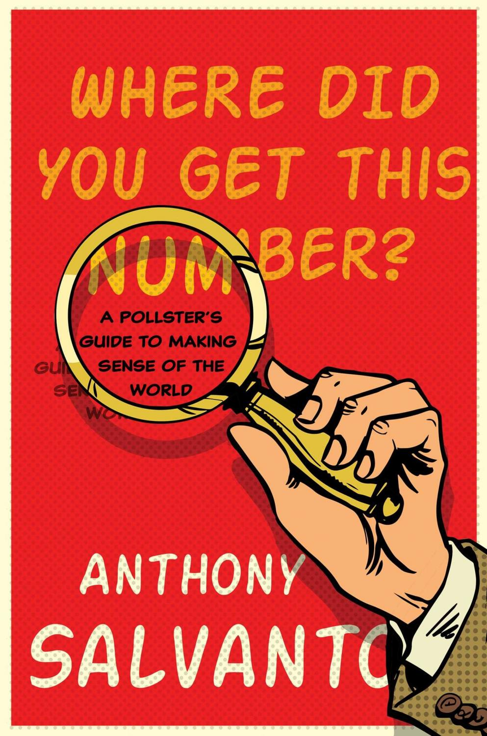 Where Did You Get This Number by Anthony Salvanto