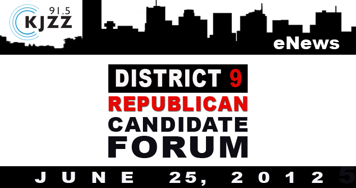 KJZZ Enews: District 9 Republican Debate