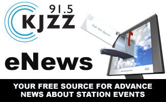 Sign up for KJZZ's eNewsletter: Your free source for behind the scene news and advance bulletins about station events