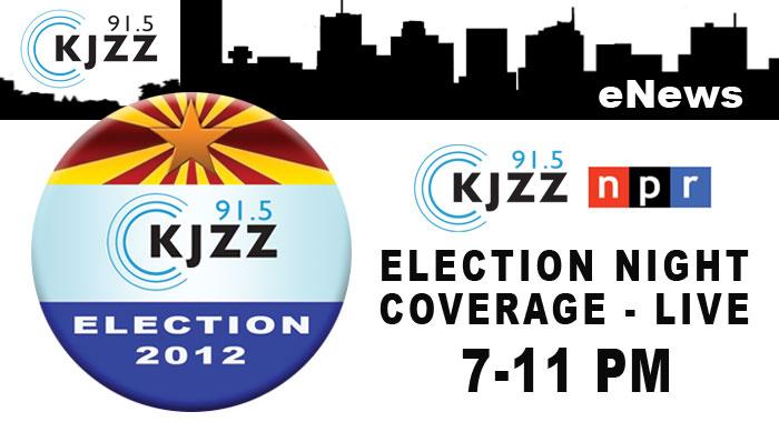 KJZZ Enews: KJZZ NPR Election Night Coverage - Live, 7-11 p.m.