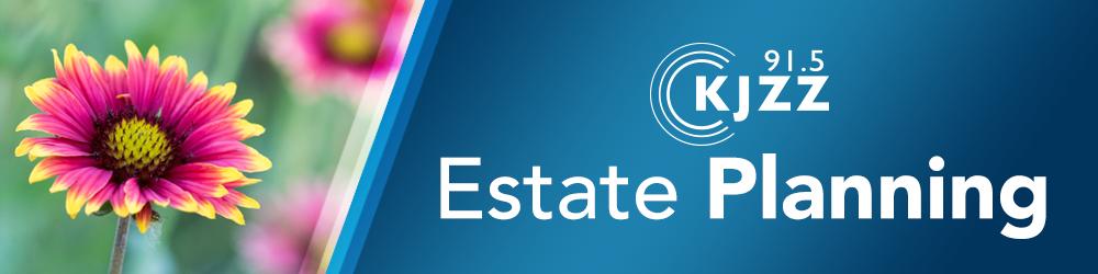 KJZZ Estate Planning