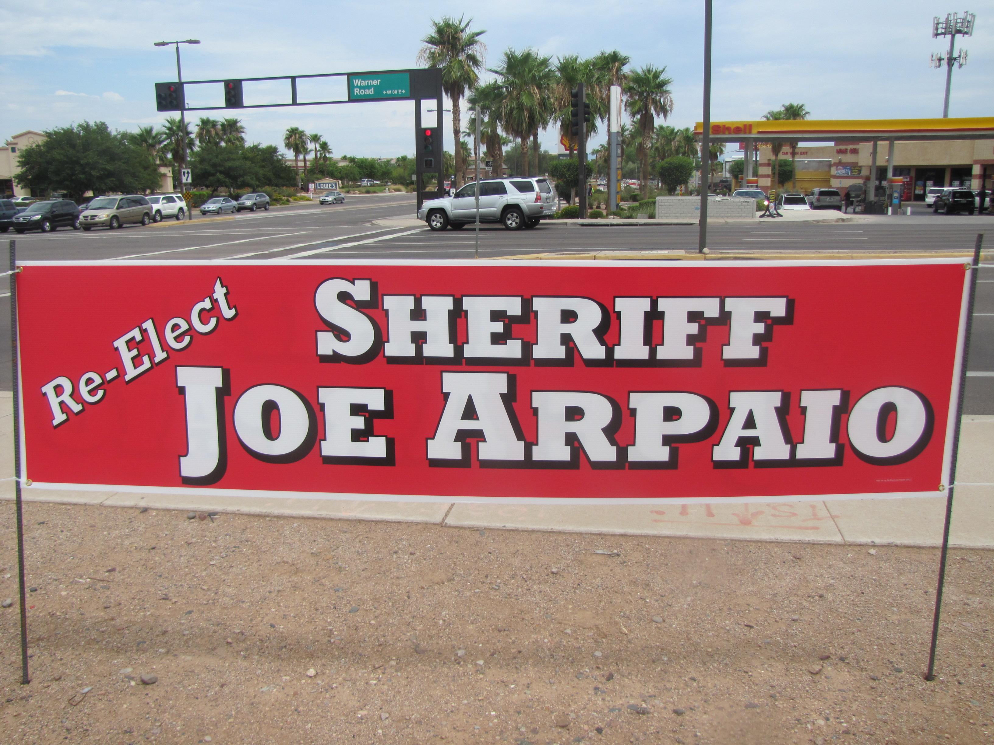 Joe Arpaio election sign