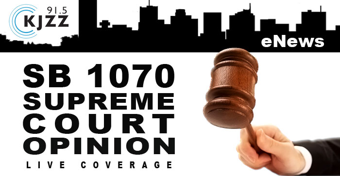 KJZZ Enews: SB1070 Supreme Court Opinion, Live Coverage