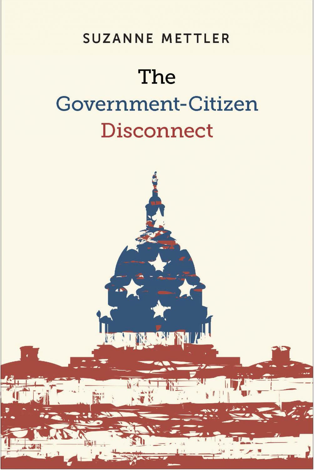 The Government-Citizen Disconnect by Suzanne Mettler