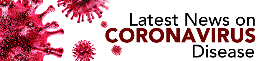 Latest News on Coronavirus Disease