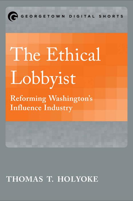 The Ethical Lobbyist