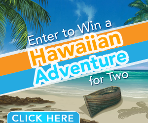 Enter to Win a Hawaiian Adventure for Two