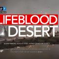 Lifeblood Of The Desert
