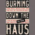 How Punk Brought Down The Berlin Wall