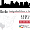 Broken Border - a new Fronteras series, January 21-28