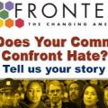 KJZZ Fronteras: Changing America Desk - Not in Our Town Project - How does your community confront hate?  Tell us your story.