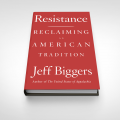 Author On Reclaiming American Resistance