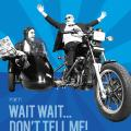Wait Wait... Dont Tell Me! Cinecast May 2