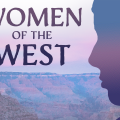 Women Of The West Who Helped Shape AZ History