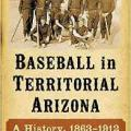 Baseball in Territorial Arizona