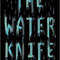 Paolo Bacigalupi's novel The Water Knife