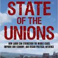What Is The Condition Of Unions In The U.S.?
