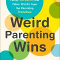 Weird Parenting Wins book cover