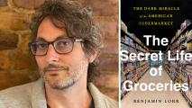 Benjamin Lorr The Secret Life of Groceries