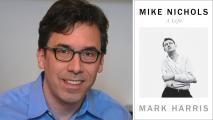 Mark Harris, author of Mike Nichols: A Life