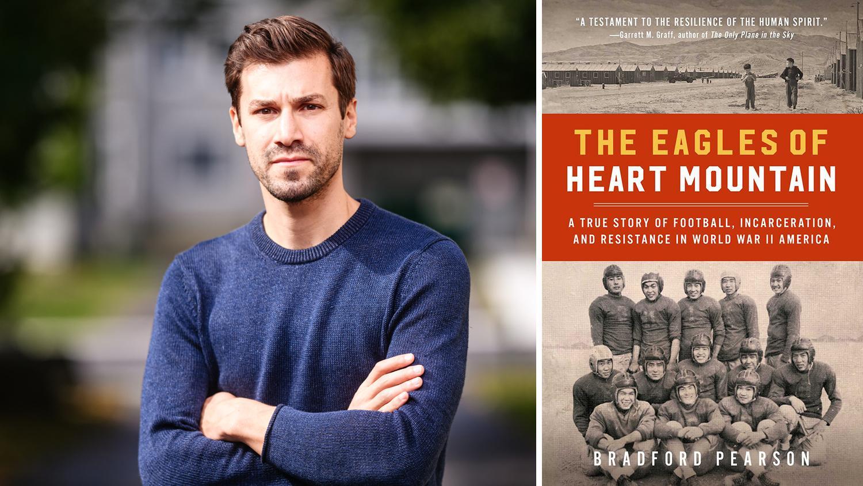 Bradford Pearson The Eagles of Heart Mountain book