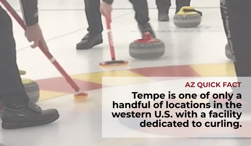 Tempe is one of only a handful of locations in the western U.S. with a facility dedicated to curling.