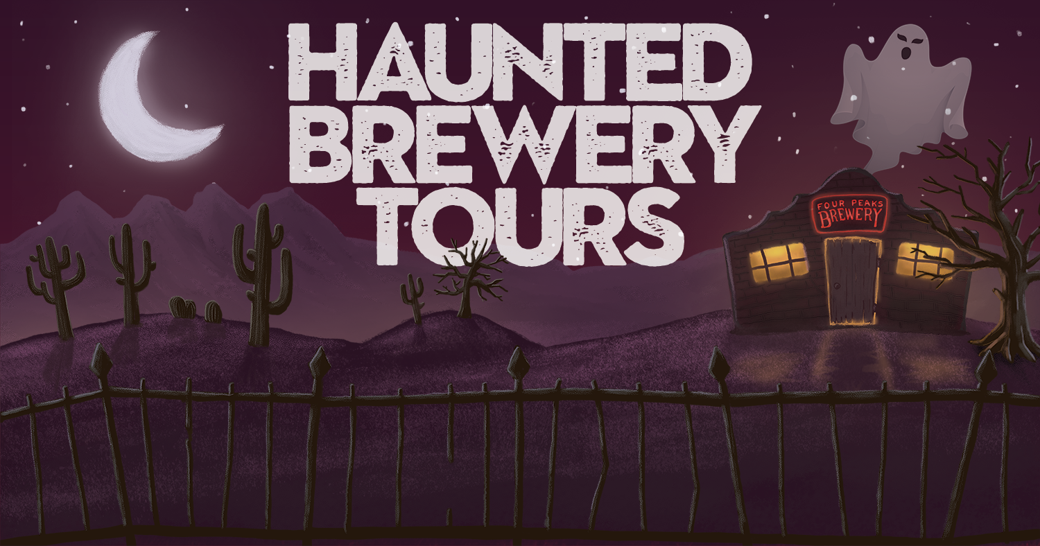Four Peaks Haunted Brewery Tours