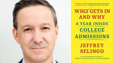 Jeffrey Selingo book Who Gets In And Why