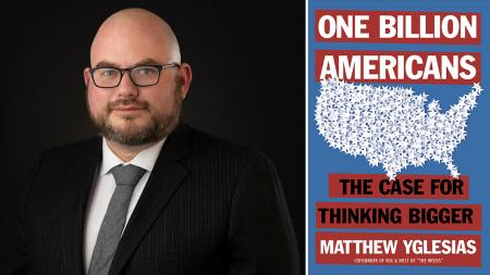 Matthew Yglesias One Billion Americans