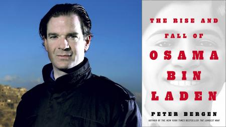 Peter Bergen The Rise and Fall of Osama Bin Laden