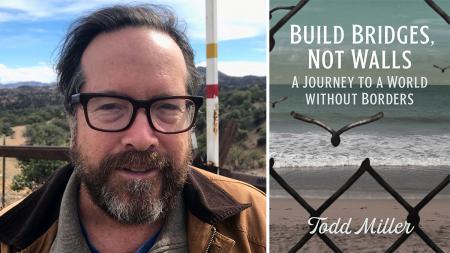 Todd Miller Build Bridges Not Walls book