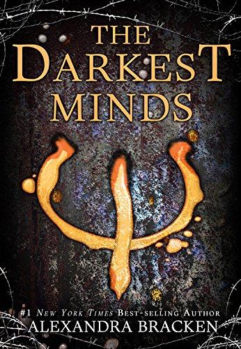 The Darkest Minds by Alexandra Braken